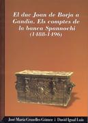 El duc Joan de Borja a Gandia. Els comptes de la banca Spannochi (1488-1496) Image