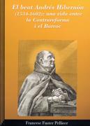 El beat Andrés Hibernón (1534-1602): una vida entre la Contrareforma i el Barroc Image