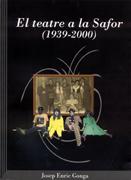 El teatre a la Safor (1939-2000). Seixanta anys de societat i espectacle Image