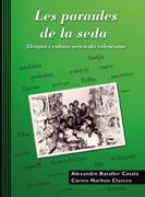 Les paraules de la seda. Llengua i cultura sericícola valenciana Image