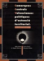 Comarques Centrals Valencianes: polítiques i estratègies d'