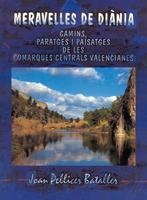 Meravelles de Diània. Camins i paisatges de les Comarques Centrals Valencianes Image