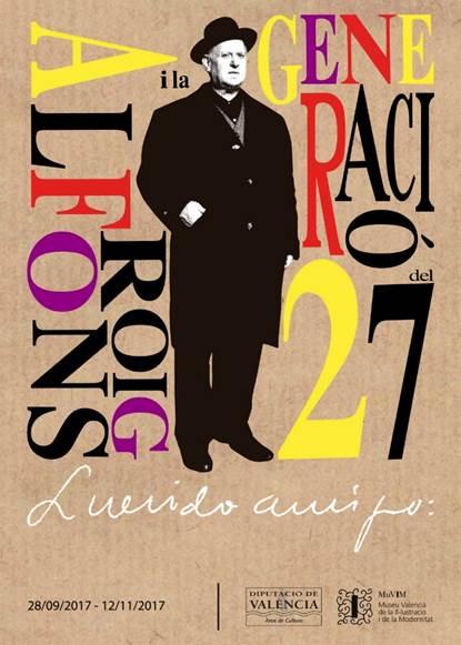 Imatge del cartell de l'exposició Alfons Roig i la Generació del 27, 28 de setembre 2017, MuVIM.