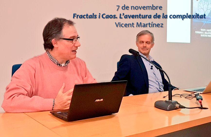 3a Conferència: Fractals i Caos. L'aventura  de la complexitat
