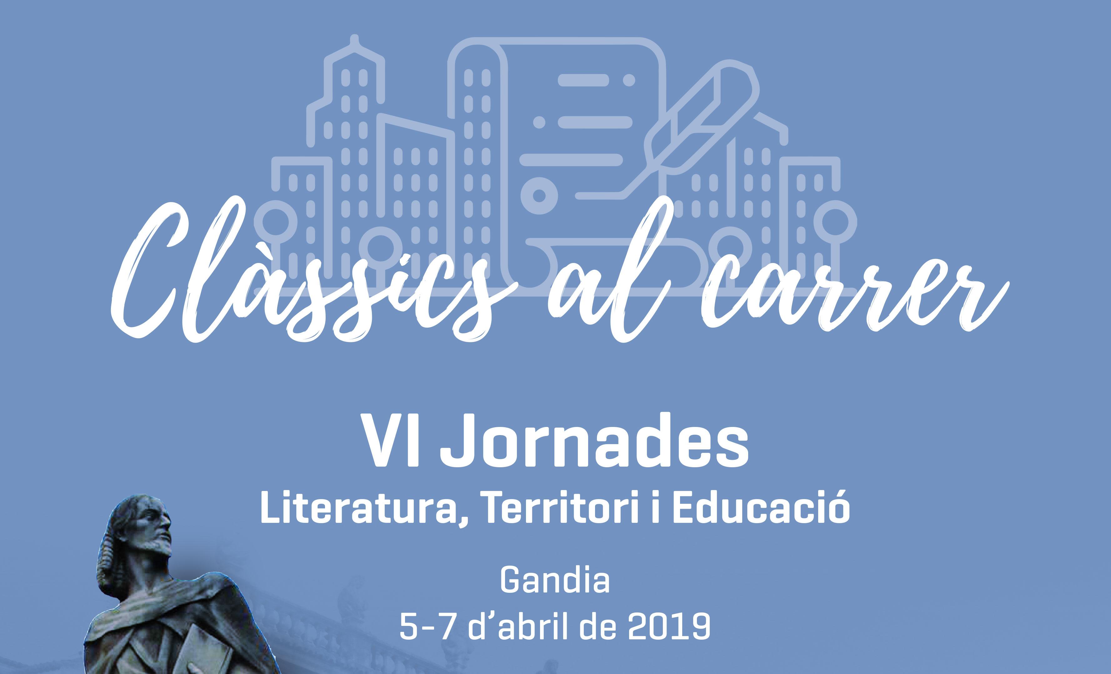«CLASSICS AL CARRER» Jornades sobre Literatura, Territori i Educació