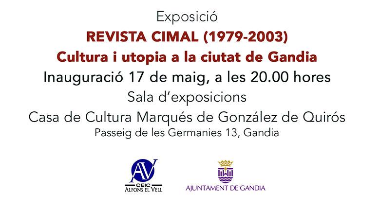 INAUGURACIÓ DE L'EXPOSICIÓ  «REVISTA CIMAL»