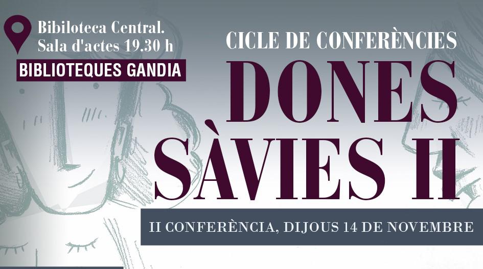 2n CONFERENCIA «DONES SÀVIES II»