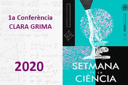 1a CONFERÈNCIA SETMANA DE LA CIÈNCIA 2020. CLARA GRIMA