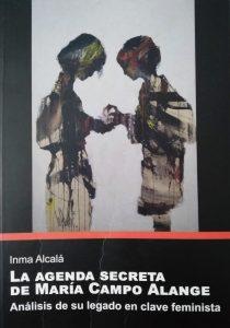 La agenda secreta de María Campo Alange. Inma Alcalà. UJI