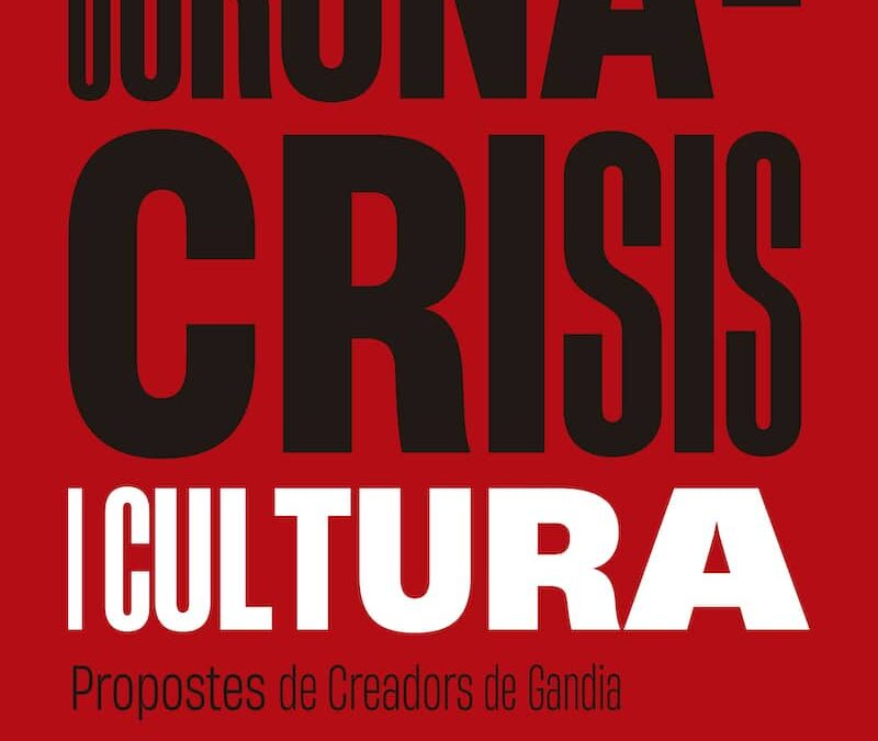 Coronacrisis i cultura: propostes de creadors locals (Sala Coll Alas, Gandia)